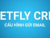 Hướng dẫn Cấu hình gửi email