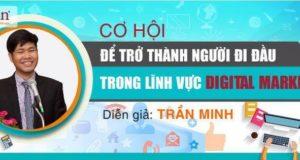 Cơ hội để trở thành Chuyên gia về Digital Marketing