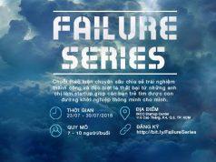 Failure Series-Khởi nghiệp và những câu chuyện thất bại
