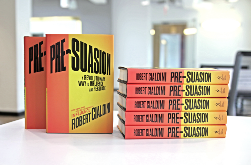 Tác phẩm Pre-Suasion: A Revolutionary Way to Influence and Persuade - tác giả Robert Cialdini
